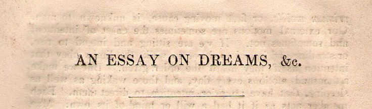 "michaelmoonsbookshop: "" An essay on dreams &c chapter heading c1848 """