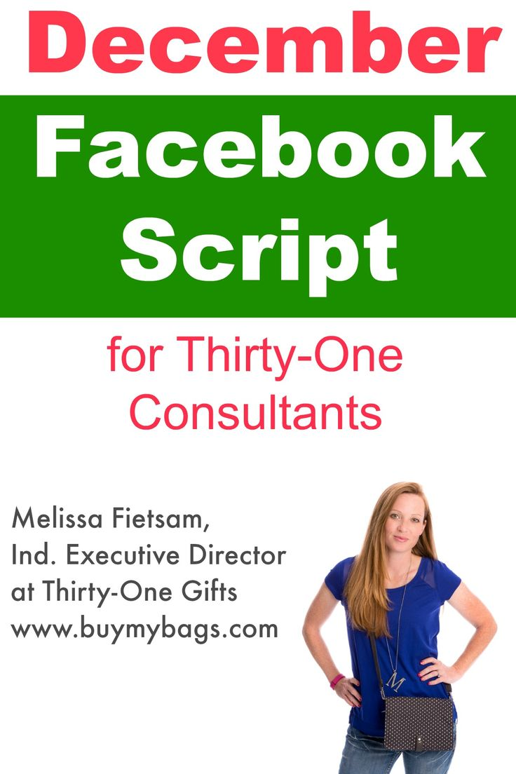 Here's a December Facebook Script for all those Thirty-One consultants! Melissa Fietsam, Ind. Executive Director at Thirty-One Gifts www.buymybags.com