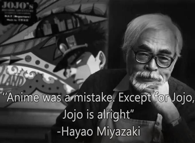 Anime Was A Mistake Except For Jojo Jojo Bizarre Jojo Anime