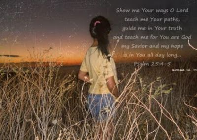 My Story's: Psalm 24:4-5 Show me Your Way.