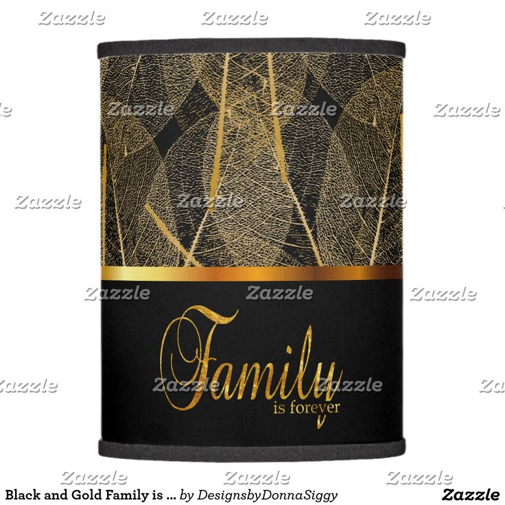 Black and Gold Family is Forever Lamp Shade