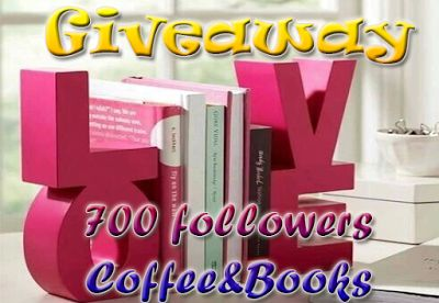 Coffee and Books: Giveaway - 700 followers!