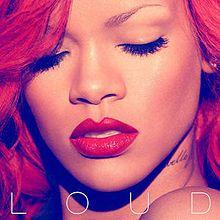 Loud (Rihanna album) - Wikipedia, the free encyclopedia