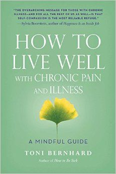 """How to Live Well with Chronic Pain and Illness"" is now available for pre-order at Amazon! http://www.amazon.com/Live-Well-Chronic-Pain-Illness/dp/1614292485"