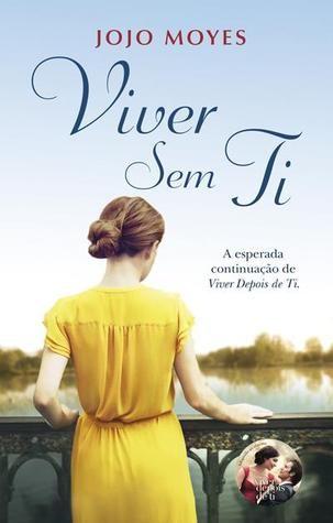 Sinfonia dos Livros: Opinião   Viver Sem ti   Jojo Moyes   Porto Editor...