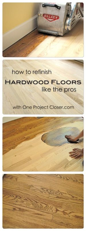 How to Refinish Hardwood Floors like the pros. TONS of great pics and detailed tips from the pros. - One Project Closer