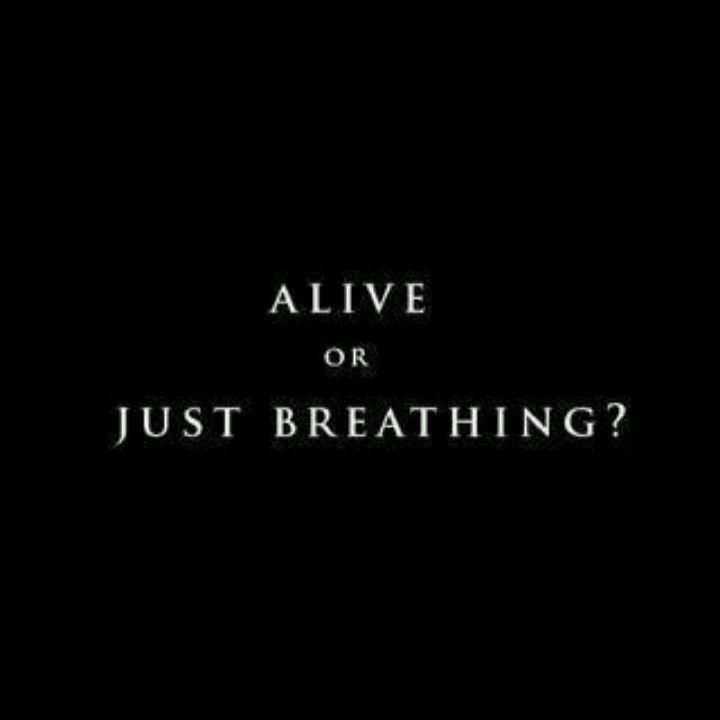 Just breathing?