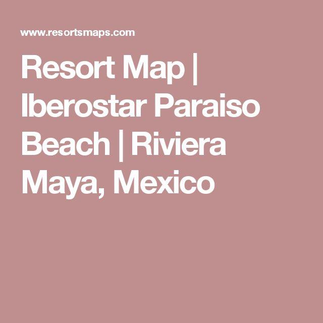 Resort Map | Iberostar Paraiso Beach | Riviera Maya, Mexico