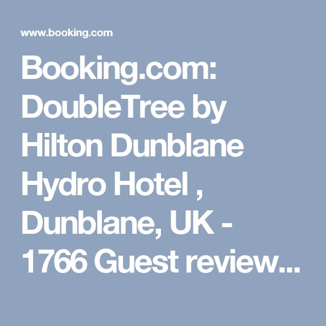 Booking.com: DoubleTree by Hilton Dunblane Hydro Hotel , Dunblane, UK  - 1766 Guest reviews . Book your hotel now!