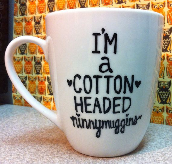 Im a Cotton Headed Ninny Muggins Coffee Mug- Elf the movie- Will Ferrell - Cottonheaded on Etsy, $20.00