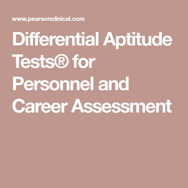 Differential Aptitude Tests® for Personnel and Career Assessment