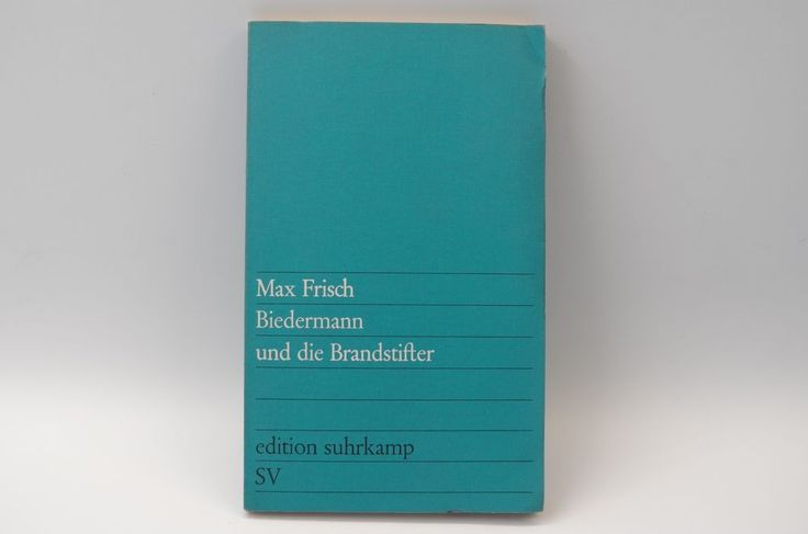 Biedermann Und Die Brandstifter (German Edition) - 1963