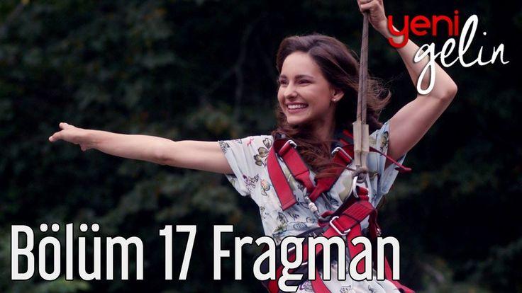 Yeni Gelin 17. Bölüm Fragmanı izle