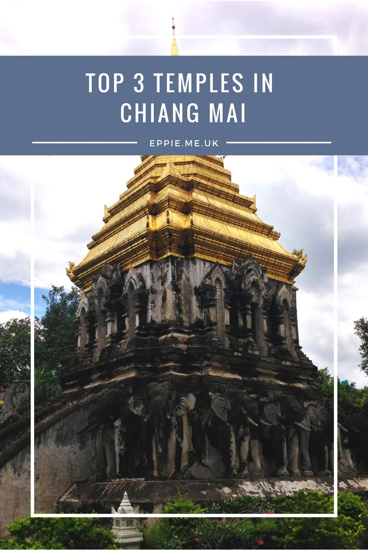 Top 3 temples in Chiang Mai, Thailand - the must see temples in the North region | Travel Guide
