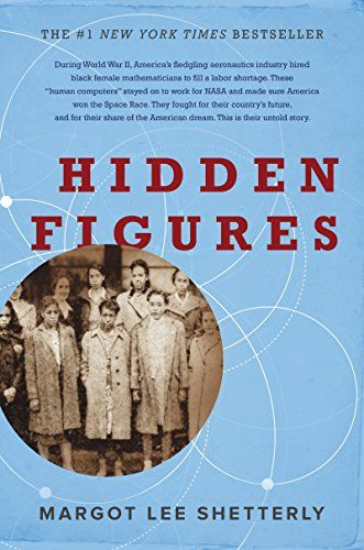 Hidden Figures: The American Dream and the Untold Story o... https://smile.amazon.com/dp/006236359X/ref=cm_sw_r_pi_dp_x_yGJMybNS3BTD0