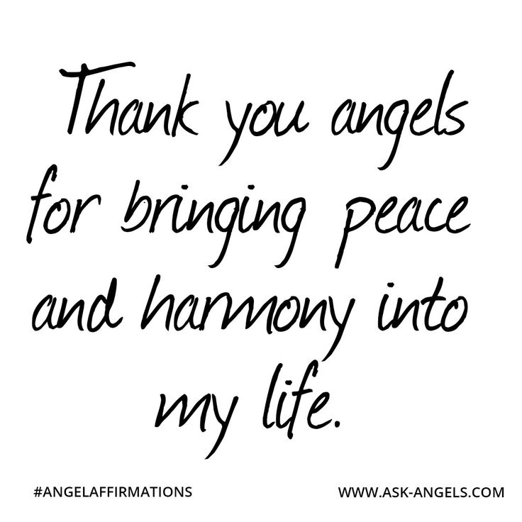 """""""Thank you angels for bringing peace and harmony into my life""""   #angelaffirmations"""