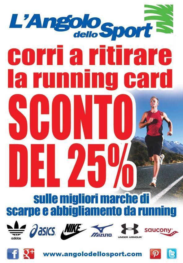 """Sconto del 25% sulle migliori marche di scarpe e abbigliamento da #running, correte a richiedere la vostra """"running card""""!  https://www.facebook.com/angolodellosport"""