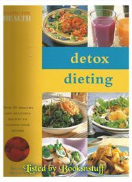 Detox Dieting - 50 Healthy recipes to cleanse