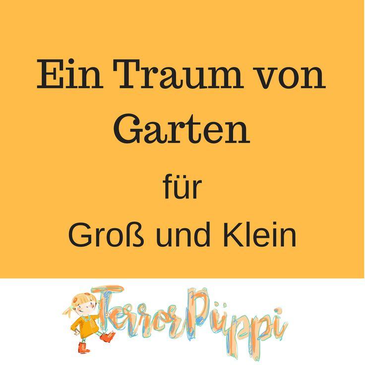 107 best Ein Traum von Garten für Groß und Klein images on Pinterest