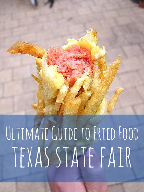 Ultimate Guide to Fried Food at the Texas State Fair