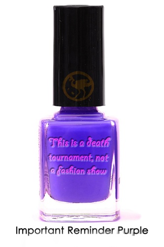 """Hunger Games Parody Nail Polish - Color: Important Reminder Purple - """"This is a death tournament, not a fashion show!"""""""