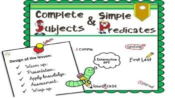 This is a simple yet great, fun and interactive MS Power Point presentation on simple and complete subjects and predicates. My students love it! I love it!I know there is a lot of information around. However, I wanted something more specific for my pupils, just enough for 5th grade standards.