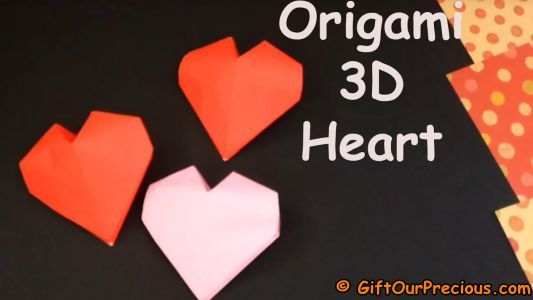 How to make a 3D Puffy #Origami Heart for your Valentine and Love one