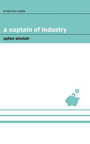 A Captain of Industry (English Edition)