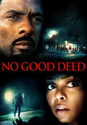 Watch No Good Deed Full Movie Streaming HD