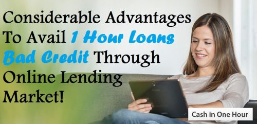 @www.cashinonehour.com.au Considerable Advantages To Avail 1 Hour Loans Bad... | Cash In One hour