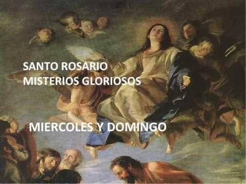 El Rincon de mi Espiritu: SANTO ROSARIO/ DOMINGO -  MISTERIOS GLORIOSOS