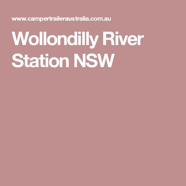 Wollondilly River Station NSW