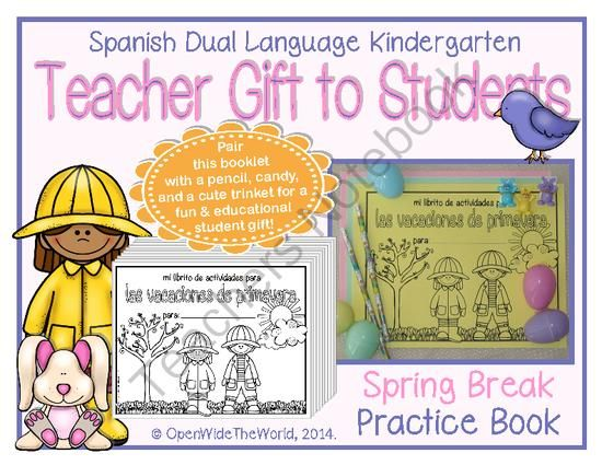 Spanish Dual Language Kindergarten Spring Break Activity Pack from Open Wide the World on TeachersNotebook.com -  (10 pages)  - Would you like your students to keep up with their skills over Spring Break? Check out this cute, educational, and inexpensive activity pack! This mini-book is designed for teachers of Spanish Dual Language/Immersion kindergarten programs to send home wit