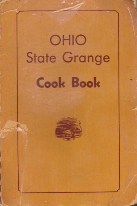 1939   Ohio State Grange Cook Book   Compiled by the Members of the Ohio State Grange Home Economics Committee