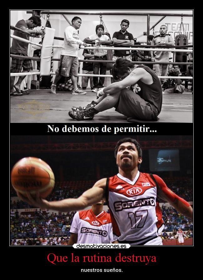 carteles deportes manny pacquiao pacman box basquetbol debemos permitir que rutina destruya suenoss desmotivaciones