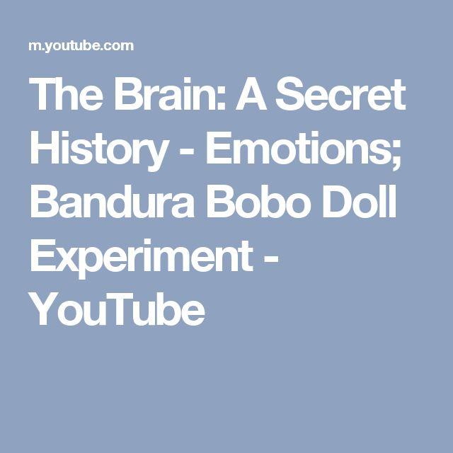 The Brain: A Secret History - Emotions; Bandura Bobo Doll Experiment - YouTube