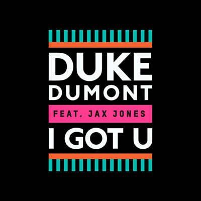 Послушай песню I Got U исполнителя Duke Dumont Feat. Jax Jones, найденную с Shazam: http://www.shazam.com/discover/track/103559723
