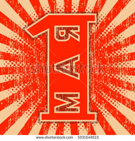1st May Labor Day. Retro, vintage background. Red color. Russian text - May 1