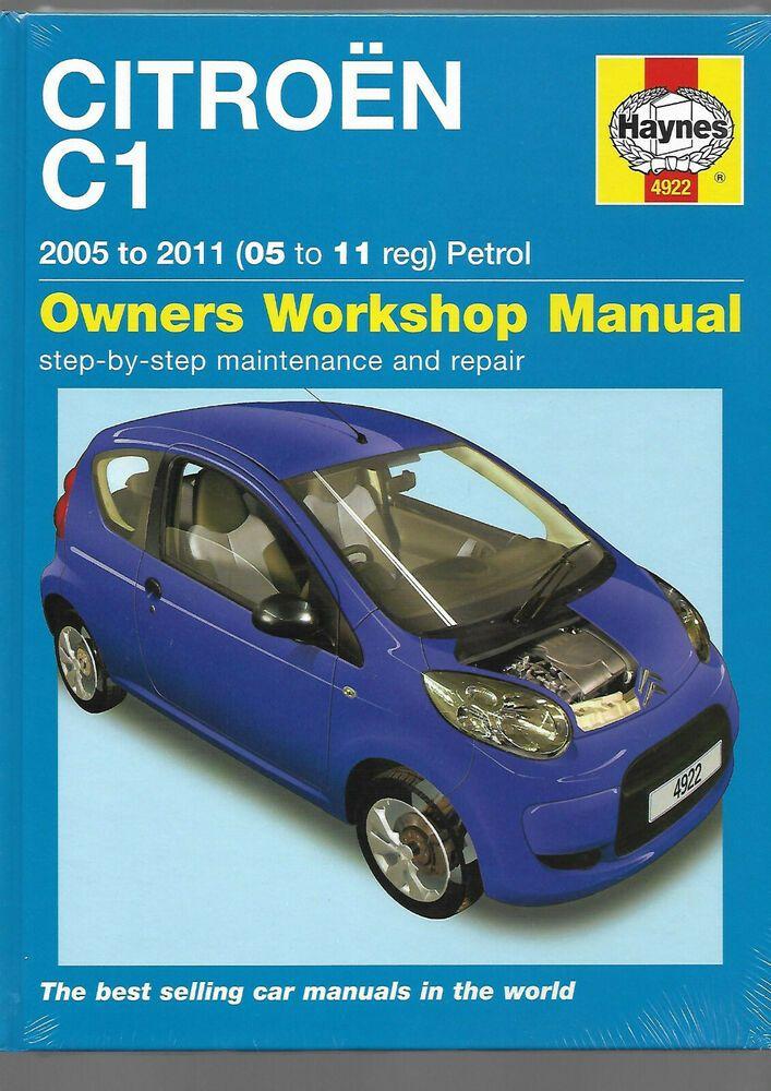 Haynes New Sealed Citroen C1 2005 2011 Hatchback Owners Workshop Manual Petrol Manual Workshop Ebay