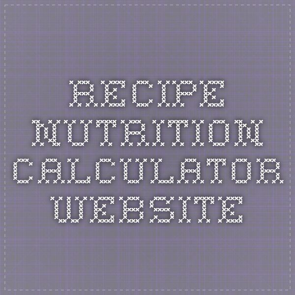 The 25 best recipe analyzer nutrition calculator ideas on pinterest recipe nutrition calculator forumfinder Image collections