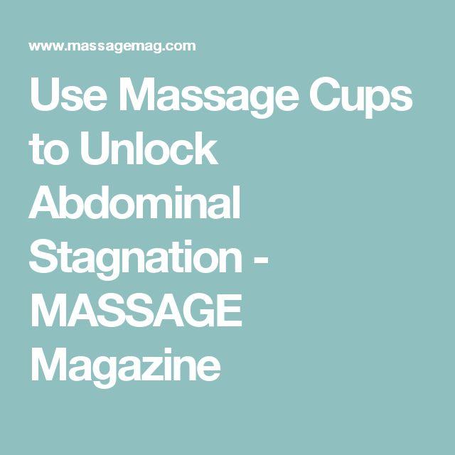 Use Massage Cups to Unlock Abdominal Stagnation - MASSAGE Magazine