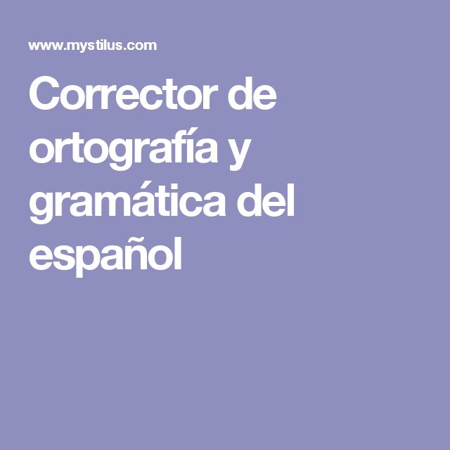 Corrector de ortografía y gramática del español