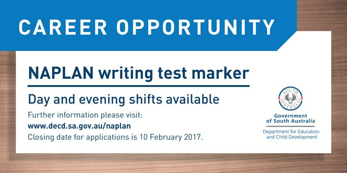 Become a NAPLAN writing test marker! Earn from $43 per hour and gain professional development hours.   Two shifts are available; Day (9am-3.30pm) and Evening (4pm-8:45pm). Training is scheduled for 13-14 May 2016, and marking will start 17 May 2016 for up to 4 weeks. Actual dates will be confirmed early in 2017.  Closing date for applications is 10 Feb 2016. English and literacy teachers with excellent grammar preferred. Apply now at http://bit.ly/MarkNAPLAN17