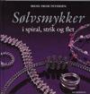 Sølvsmykker i Spiral strik og flet...  This is my 4th book and second one translated into english.