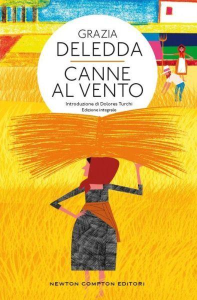 """Canne al vento"""", un libro della scrittrice sarda Grazia Deledda ..."""