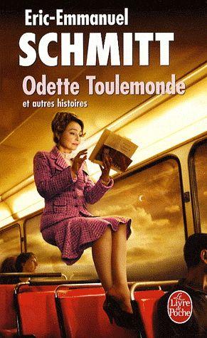 Eric-Emmanuel Schmitt - Odette Toulemonde et autres histoires