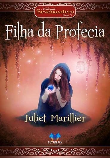 Hoje é o #lancamento do terceiro volume de #Sevenwaters! #FilhaDaProfecia, de #JulietMarillier e #EditoraButterfly http://www.leitoraviciada.com/2014/06/lancamento-destaque-filha-da-profecia.html #livro #livros #book #books #blog #blogs #LeitoraViciada #fantasy #fantasia