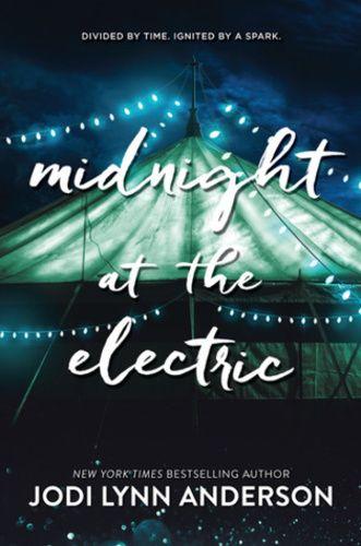 Jodi Lynn Anderson: Midnight at the Electric