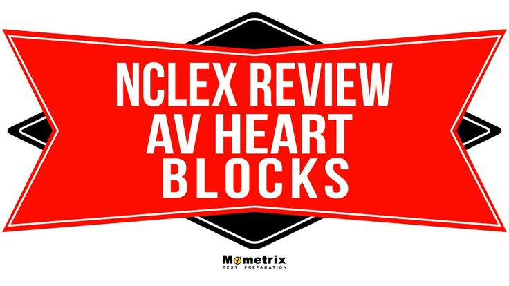 AV Heart Blocks -| NCLEX Review - Great NCLEX Prep