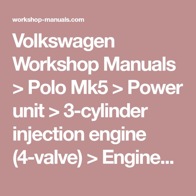 Volkswagen Workshop Manuals > Polo Mk5 > Power unit > 3-cylinder injection engine (4-valve) > Enginecrankshaft group, pistons > Cylinder block, seals > Assembly overview